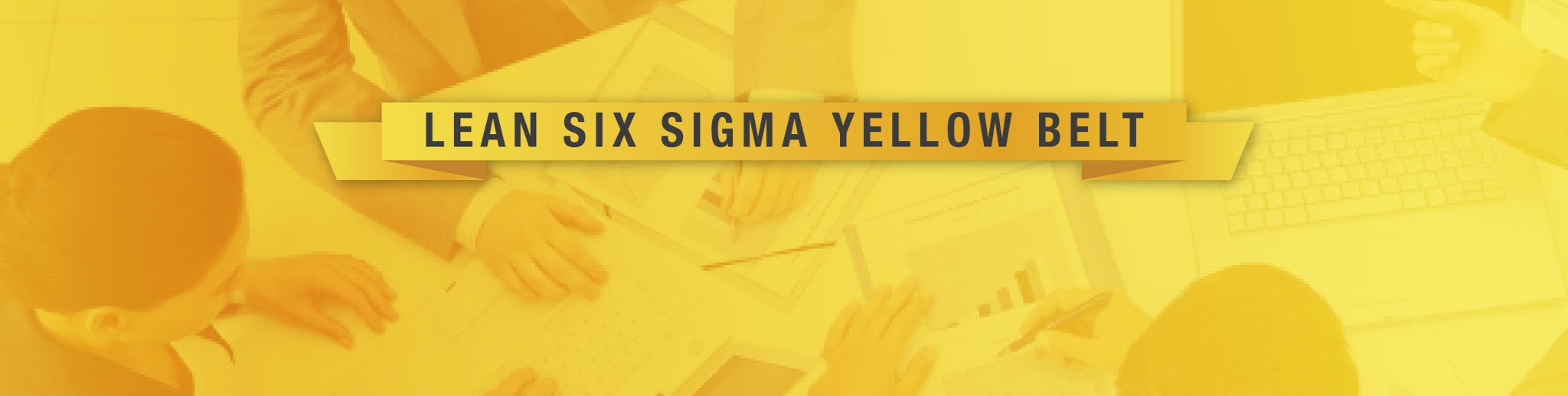 Lean Six Sigma Yellow Belt Apr 2018 Whitehall Consulting